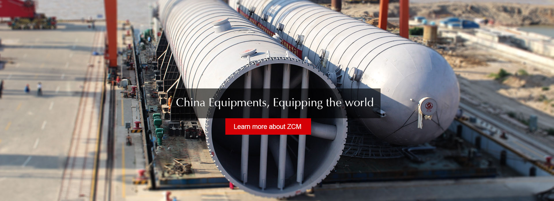 China Equipments, Equipping the world